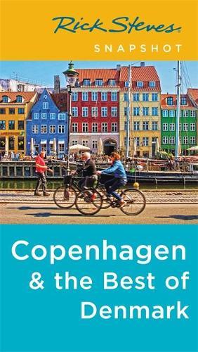 Rick Steves Snapshot Copenhagen & the Best of Denmark (Fourth Edition) (Paperback)