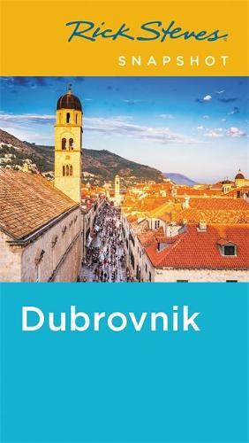 Rick Steves Snapshot Dubrovnik (Fifth Edition) (Paperback)
