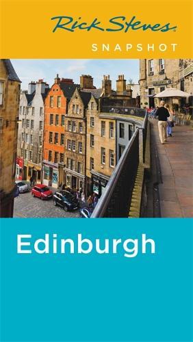 Rick Steves Snapshot Edinburgh (Second Edition) (Paperback)