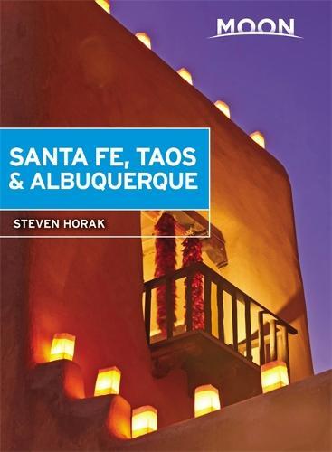 Moon Santa Fe, Taos & Albuquerque (Fifth Edition) (Paperback)