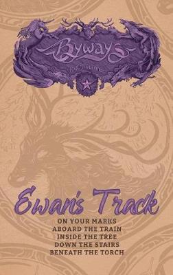 Ewan's Track - Byways (Paperback)