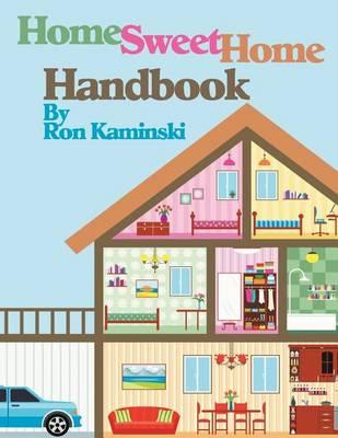 Home Sweet Home Handbook (Paperback)
