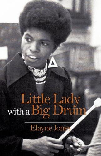 Little Lady with a Big Drum (Paperback)