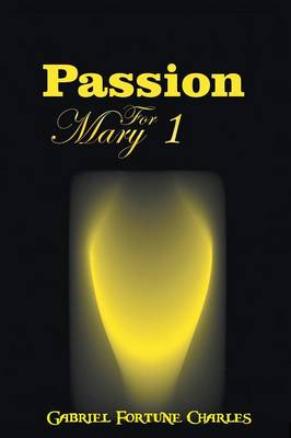 Passion for Mary (Paperback)