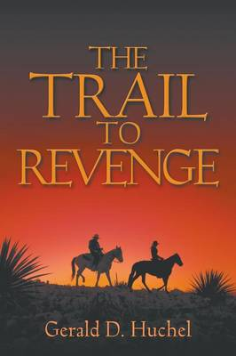The Trail to Revenge (Paperback)