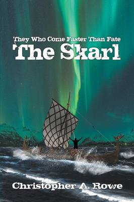 They Who Come Faster Than Fate: The Skarl (Paperback)