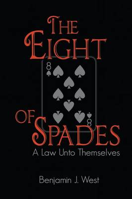 The Eight of Spades: A Law Unto Themselves (Paperback)