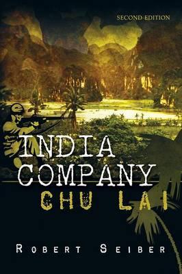 India Company: Chu Lai - Second Edition (Paperback)