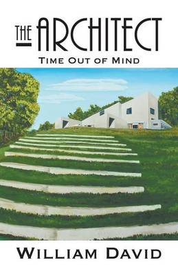 The Architect: Time Out of Mind (Paperback)