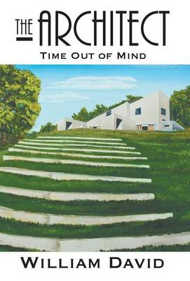 The Architect: Time Out of Mind (Hardback)