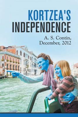 Kortzea's Independence/Independiencia de Kortzea (Paperback)