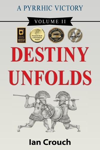 A Pyrrhic Victory: Volume II, Destiny Unfolds (Paperback)