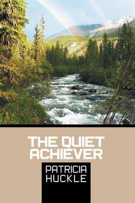 The Quiet Achiever (Paperback)