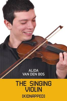The Singing Violin: [Kidnapped] (Paperback)