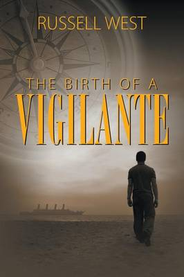 The Birth of a Vigilante (Paperback)