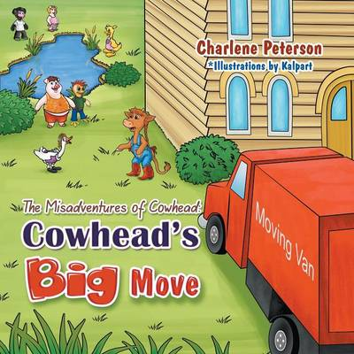 The Misadventures of Cowhead: Cowhead's Big Move (Paperback)