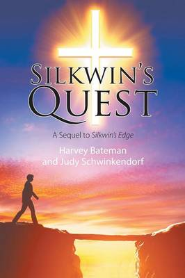 Silkwin's Quest: A Sequel to Silkwin's Edge (Paperback)