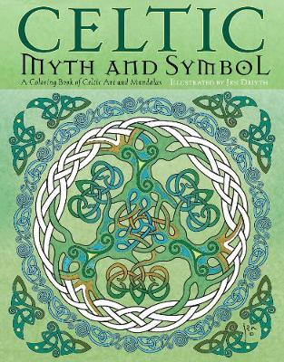Celtic Myth and Symbol: A Coloring Book of Celtic Art and Mandalas (Paperback)
