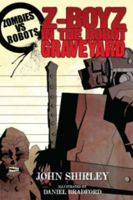 Zombies Vs Robots Z-Boyz In The Robot Graveyard (Paperback)
