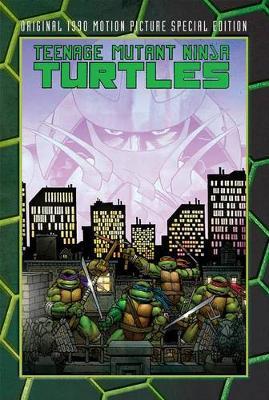 Teenage Mutant Ninja Turtles Original Motion Picture SpecialEdition (Hardback)