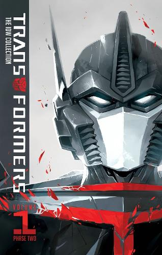Transformers Idw Collection Phase Two Volume 1 (Hardback)