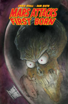 Mars Attacks First Born (Paperback)