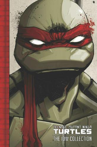 Teenage Mutant Ninja Turtles The Idw Collection Volume 1 (Hardback)