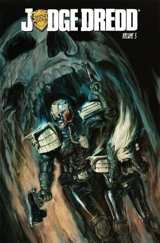 Judge Dredd Volume 5 (Paperback)