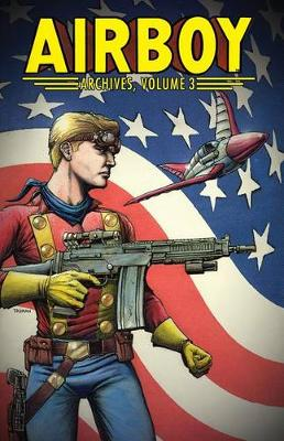 Airboy Archives Volume 3 (Paperback)