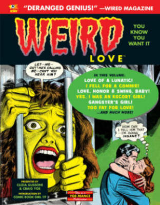 Weird Love You Know You Want It! (Hardback)