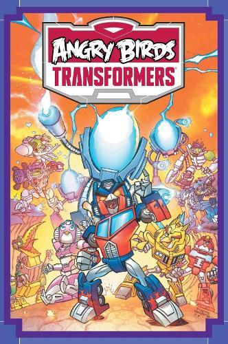 Angry Birds / Transformers Age Of Eggstinction (Hardback)
