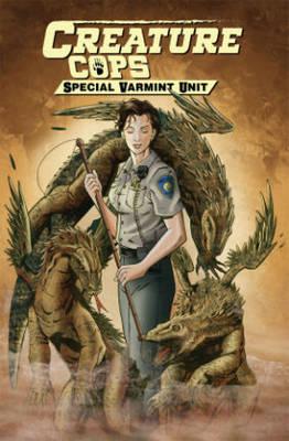 Creature Cops Special Varmint Unit (Paperback)