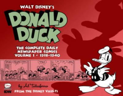 Walt Disney's Donald Duck The Daily Newspaper Comics Volume1 (Hardback)