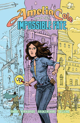 Amelia Cole And The Impossible Fate (Paperback)