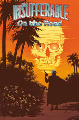 Insufferable, Vol. 3 On The Road (Paperback)
