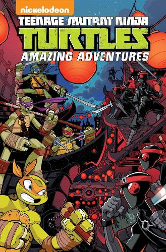 Teenage Mutant Ninja Turtles Amazing Adventures Volume 3 (Paperback)