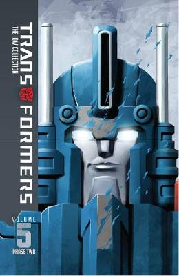 Transformers Idw Collection Phase Two Volume 5 (Hardback)