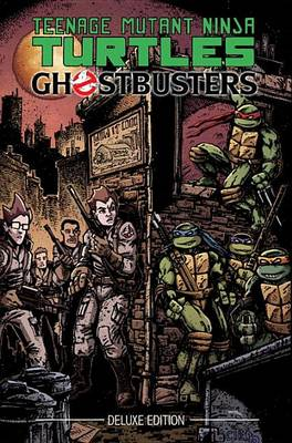Teenage Mutant Ninja Turtles/Ghostbusters Deluxe Edition (Hardback)