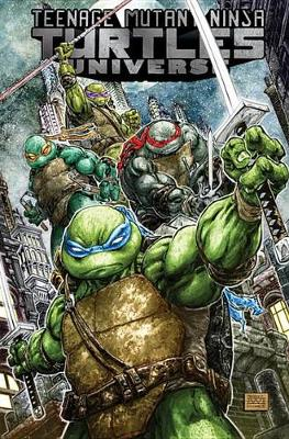 Teenage Mutant Ninja Turtles Universe, Vol. 1 (Paperback)