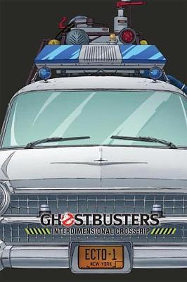 Ghostbusters Interdimensional Cross-Rip (Hardback)