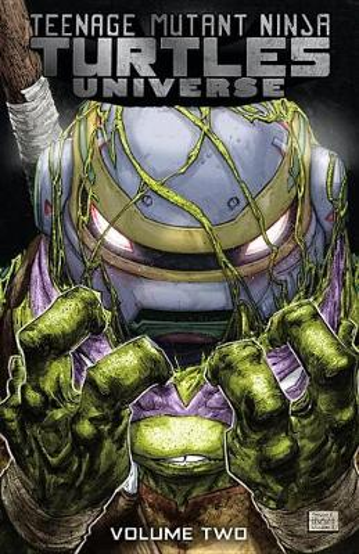 Teenage Mutant Ninja Turtles Universe, Vol. 2 The New Strangeness (Paperback)