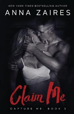 Claim Me - Capture Me 3 (Paperback)