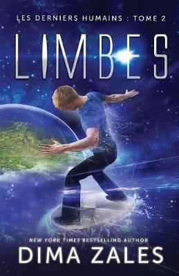 Limbes (Les Derniers Humains: Tome 2) - Les Derniers Humains 2 (Paperback)
