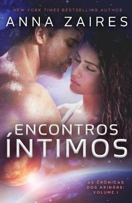 Encontros �ntimos - As Cronicas DOS Krinars 1 (Paperback)