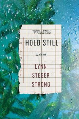 Hold Still: A Novel (Paperback)