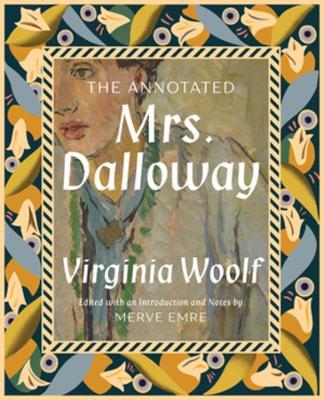 The Annotated Mrs. Dalloway (Hardback)