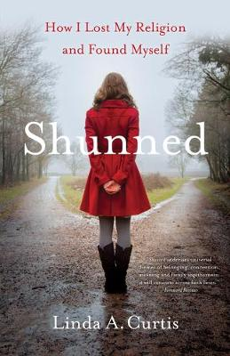 Shunned: How I Lost My Religion and Found Myself (Paperback)