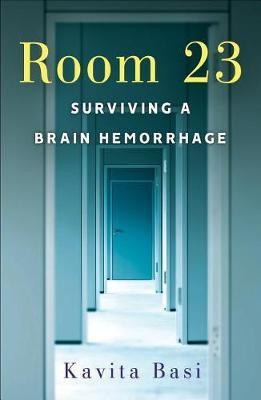 Room 23: Surviving a Brain Hemorrhage (Paperback)