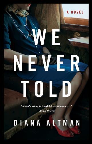 We Never Told: A Novel (Paperback)