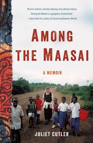 Among the Maasai: A Memoir (Paperback)